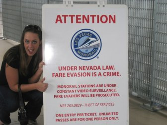 Jumping the turnstiles in Vegas is a CRIME!